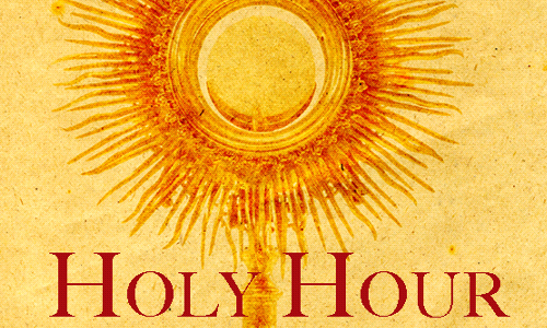 1st Friday Holy Hour