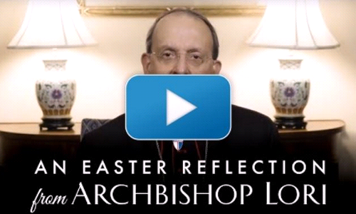 Happy Easter from Archbishop Lori